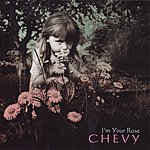 Chevy I'm Your Rose (4-Track Maxi-Single)