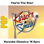 *NSYNC Karaoke Classics: *NSYNC