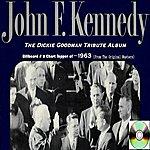 John F. Kennedy Dickie Goodman JFK Tribute Album