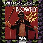 Blowfly Rappin', Dancin', and Laughin' (Parental Advisory)