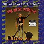 Blowfly The Weird World of Blowfly (Parental Advisory)
