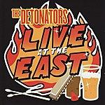 The Detonators Live At The East