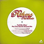 Rithma Tell Me Why/Put The Sound Around Me (6-Track Maxi-Single)