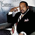 Marvin Sapp Never Would Have Made It (Short Radio Edit) (Single)