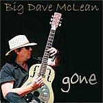 Big Dave McLean Gone (Single)