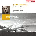 Richard Hickox A Downland Suite/Concertino Pastorale/Two Symphonic Studies/Orchestral Poem