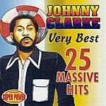 Johnny Clarke Very Best (25 Massive Hits)