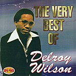 Delroy Wilson The Very Best Of