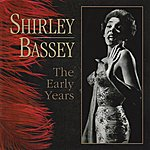 Shirley Bassey The Early Years