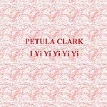 Petula Clark I Yi Yi Yi Yi Yi
