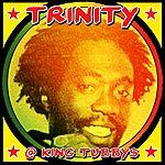 Trinity Trinity At King Tubbys