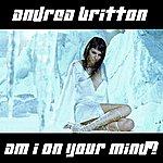 Andrea Britton Am I On Your Mind? (3-Track Maxi-Single)