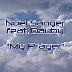 Noel Sanger My Prayer (3-Track Maxi-Single)