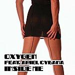 Oxygen Inside Me (Feat. Ariel Cybana) (3-Track Remix Maxi-Single)