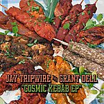 Jay Tripwire Cosmic Kebab EP