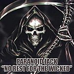Paranoid Jack No Rest For The Wicked (2-Track Single)