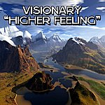 Visionary Higher Feeling (3-Track Maxi-Single)