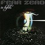 Fear Zero In Lights