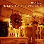 Morel The Death Of The Paperboy