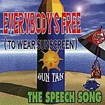 Suntan Everybody's Free (To Wear Sunscreen) (4-Track Maxi-Single)
