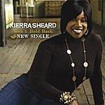 Kierra 'Kiki' Sheard Won't Hold Back (Single)