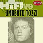Umberto Tozzi Rhino Hi-Five: Umberto Tozzi (5-Track Maxi-Single)
