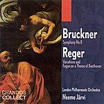 Neeme Järvi Bruckner: Symphony No.8 - Reger: Variations And Fugue On A Theme Of Beethoven