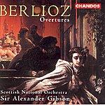 Sir Alexander Gibson Berlioz: Five Overtures