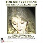 Jessica Williams For John Coltrane