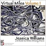 Jessica Williams Virtual Miles, Vol.1