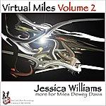 Jessica Williams Virtual Miles, Vol.2