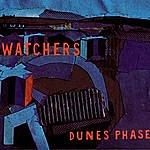 Watchers Dunes Phase