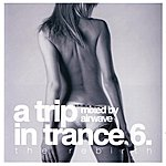 Airwave A Trip In Trance 6: The Rebirth - Mixed By Airwave