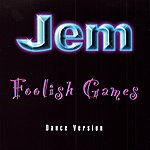 Jem Foolish Games (5-Track Maxi-Single)