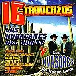 Los Huracanes Del Norte 16 Trancazos
