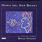 Maria Del Mar Bonet El Cor Del Temps (Bonus Version)