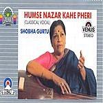 Shobha Gurtu Humse Nazar Kahe Pheri