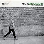 Marc Broussard Keep Coming Back (Single)