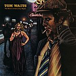 Tom Waits The Heart Of Saturday Night