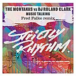 The Montanas Music Talking (Fred Falke Remix)(Single)