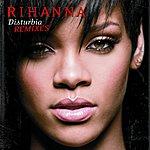 Rihanna Disturbia (5-Track Remix Maxi-Single)