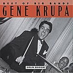 Gene Krupa & His Orchestra Drum Boogie (Best Of The Big Bands)