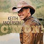Keith Anderson C'MON!