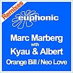 Marc Marberg Orange Bill/Neo Love: Remixes (4-Track Remix Maxi-Single)