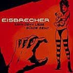 Eisbrecher Kann Denn Liebe Sünde Sein? (3-Track Maxi-Single)