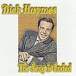 Dick Haymes The Song Is Ended