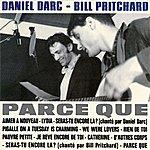 Daniel Darc Parce Que