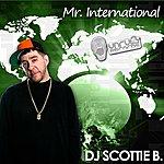 Scottie B Mr. International (9-Track Maxi-Single)