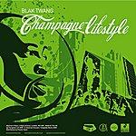 Blak Twang Champagne Lifestyle (5-Track Maxi-Single)