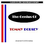 Tommy Dorsey The Genius Of